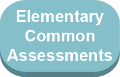 Elementary Common Assessments